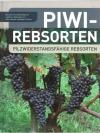 Piwi-Rebsorten - Pilzwiderstandsfähige Rebsorten