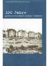 100 Jahre genossenschaftliches Wohnen