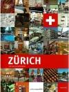 Zürich, wie man es nicht kennt