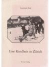 Ein Kindheit in Zürich