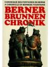 Berner Brunnen Chronik