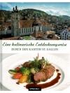 Eine kulinarische Entdeckungsreise durch den Kan..