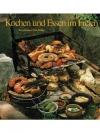 Kochen und Essen im Freien