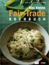Das kleine Fair-Trade Kochbuch