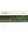 Der Rhein - The Rhine - Le Rhin