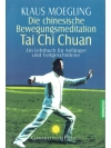 Die chinesische Bewegungsmeditation Tai Chi Chuan