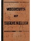 Woodcuts by Eugene Keller