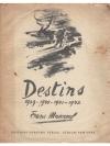 Destins 1939 - 1940 - 1941 - 1942