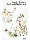 Ronald Searle's Illustrierte Weinprobe