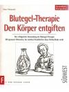 Blutegel-Therapie - Den Körper entgiften