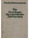 Die Grundlagen des neunzehnten Jahrhunderts. 2 B..