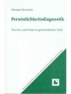 Persönlichkeitsdiagnostik - Band 1