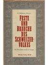Feste und Bräuche des Schweizervolkes
