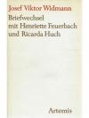 Briefwechsel mit Henriette Feuerbach und Ricarda..