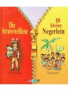 Die Struwwelliese / 10 kleine Negerlein