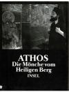 Athos - Die Mönche vom Heiligen Berg