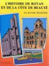 L'Histoire de Royan et de la côte de beauté