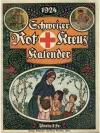 Schweizer Rot-Kreuz Kalender 1924