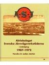ASJ : Aktiebolaget Svenska Järnverkstäderna i Linköping 1907-1972