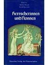 Herrscherinnen und Nonnen. Frauengestalten von der Ottonenzeit bis zu den Staufern