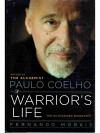 Paulo Coelho: A Warrior`s Life