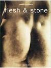 Flesh & Stone