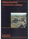 Amerikanische Archäologie_1