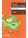 Die 101 wichtigsten Fragen. China
