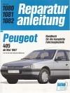 Reparaturanleitung Peugeot 405 ab Mai 1987