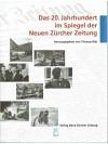 Das 20. Jahrhundert im Spiegel der Neuen Zürcher Zeitung