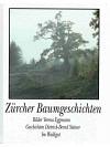 Zürcher Baumgeschichten