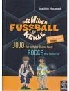 Die wilden Fussballkerle: Jojo - Rocce