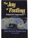 The Joy of Feeling, Bodymind Acupressure: Jin Shin Do