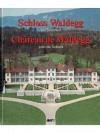 Schloss Waldegg bei Soploturn. Château de Waldegg près de Soleure