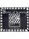 Bruno ist brummig