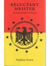 Reluctant Meister. Germany and the new Europe