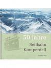 50 Jahre Seilbahn Komperdell