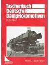 Taschenbuch Deutsche Dampflokomotiven