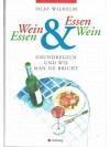Wein & Essen, Essen & Wein