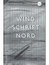 Windschrift Nord: Trilogie