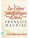 Der Dichter zwiespältigen Lebens François Mauriac