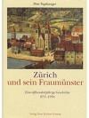 Zürich und sein Fraumünster