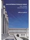 Das internationale Genf - 100 Jahre Architektur