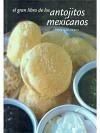 El gran libro de los antojitos mexocanos