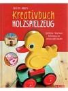Kreativbuch Holzspielzeug