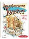 Der talentierte Toaster