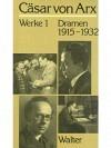 Werke 1 - Dramen 1915-1932