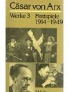 Werke 3 - Festspiele 1914-1949