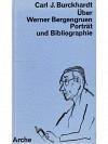 C. J. Burckhardt - Bergengruen