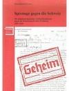 Spionage gegen die Schweiz